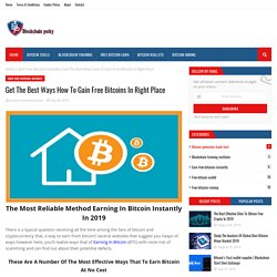 Get The Best Ways How To Gain Free Bitcoins In Right Place