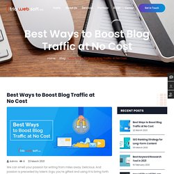 Best Ways to Boost Blog Traffic at No Cost