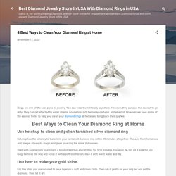 4 Best Ways to Clean Your Diamond Ring at Home