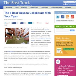 The 5 Best Ways to Collaborate With Your Team