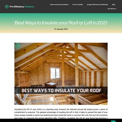 Best Ways to Insulate your Roof or Loft in 2021