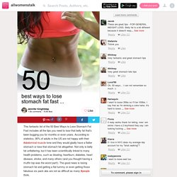 42 Best Ways To Lose Stomach Fat Fast … - StumbleUpon