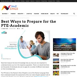 Best Ways to Prepare for the PTE-Academic