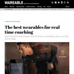 The best wearables for real time coaching