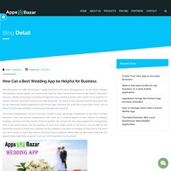 How Can a Best Wedding App be Helpful for Business