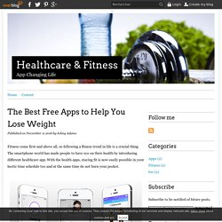 The Best Free Apps to Help You Lose Weight - Healthcare & Fitness