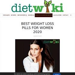 Best Weight Loss Pills for Women 2020