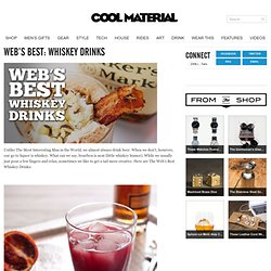 Web's Best: Whiskey Drinks