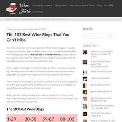 The 103 Best Wine Blogs That You Can't Miss - Wine Turtle