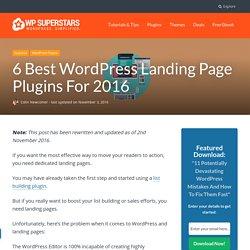 6 Best WordPress Landing Page Plugins For 2016