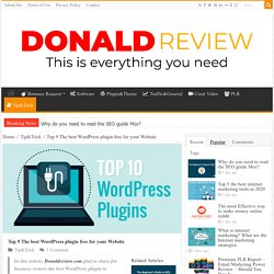 Top 9 The best WordPress plugin free for your Website