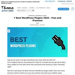 7 Best WordPress Plugins 2020 - Free and Premium
