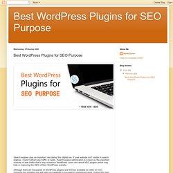 Best WordPress Plugins for SEO Purpose : Best WordPress Plugins for SEO Purpose