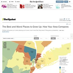 The Best and Worst Places to Grow Up: How Your Area Compares