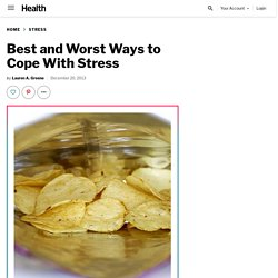 Best and Worst Ways to Cope With Stress