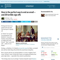 Best and worst ways to end an email