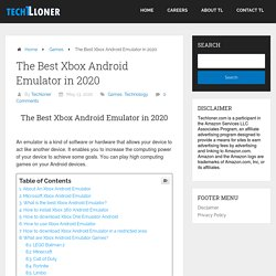 The Best Xbox Android Emulator in 2020