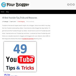 49 Best Youtube Tips,Tricks and Resources