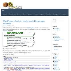 blog.eKiwi.de » Wordpress Inhalte in bestehende Homepage einbinden