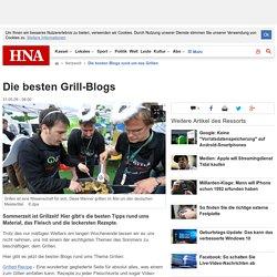 Die besten Blogs rund um das Grillen