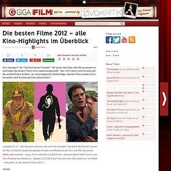 Die besten Filme 2012 – alle Kino-Highlights im Überblick