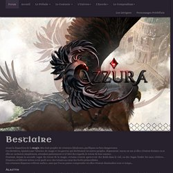 Bestiaire, créatures fantastiques du forum de jeu de Rôle Azzura