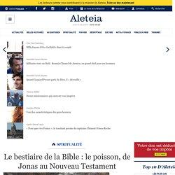 Le bestiaire de la Bible : le poisson, de Jonas au Nouveau Testament