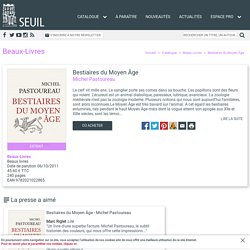 Bestiaires du Moyen Âge, Michel Pastoureau, Beaux-Livres - Seuil