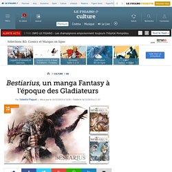 Bestiarius, un manga Fantasy à l'époque des Gladiateurs
