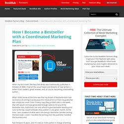 How I Became a Bestseller with a Coordinated Marketing Plan
