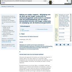 Advies en nader rapport - Wijziging van de Wet op het hoger onderwijs en wetenschappelijk onderzoek in verband met de positiebepaling van de Open Universiteit binnen het hoger onderwijs en wijziging van de bestuursorganisatie - Parlementaire monitor
