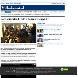 VK: Boze studenten bezetten bestuursvleugel VU - Binnenland