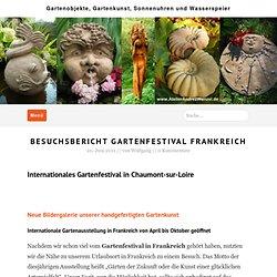 Besuchsbericht Gartenfestival Frankreich