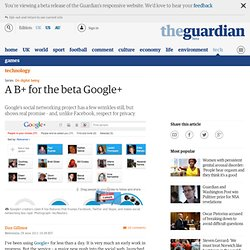 A B+ for the beta Google+