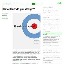 [Beta] How do you design?