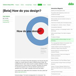 [Beta] How do you design?