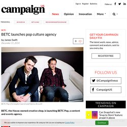 BETC launches pop culture agency