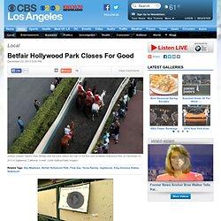 Final Day Of Horse Racing At Hollywood Park