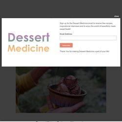 Dessert Maker : Bethanne Wanamaker — Dessert Medicine