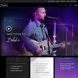iBethel.TV // Bethel Church // Home Page