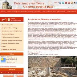 La piscine de Béthesda à Jérusalem