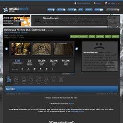 Bethesda Hi-Res DLC Optimized at Skyrim Nexus