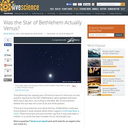 Was the Star of Bethlehem Actually Venus?