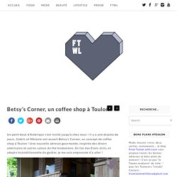Betsy's Corner : un coffee shop à Toulon
