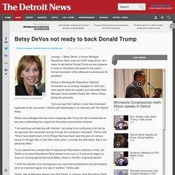 Betsy DeVos not ready to back Donald Trump