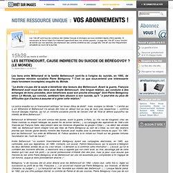 Les Bettencourt, cause indirecte du suicide de Bérégovoy ? (Le Monde)