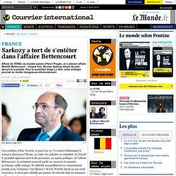 Sarkozy a tort de s'entêter dans l'affaire Bettencourt