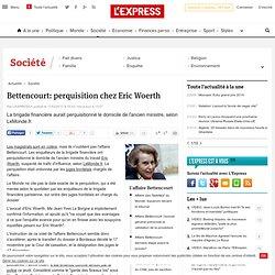 Bettencourt: perquisition chez Eric Woerth