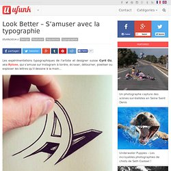 Look Better – S'amuser avec la typographie