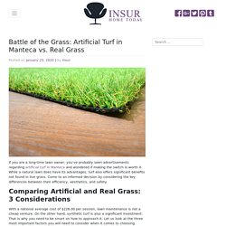Which Is Better: Artificial Turf in Manteca or Real Grass?
